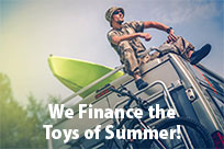 We Finance the Toys of Summer